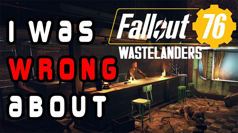 I Was Wrong About Fallout 76: Wastelanders