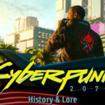 Cyberpunk 2077 History And Lore